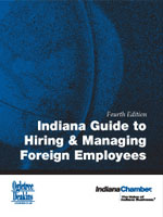 Indiana Guide to Hiring and Managing Foreign Employees