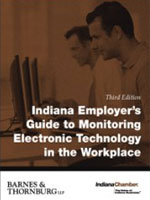 Indiana Employer's Guide to Monitoring Electronic Technology in the Workplace
