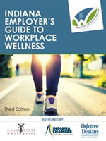 Indiana Employer's Guide to Workplace Wellness - 3rd Edition ePub