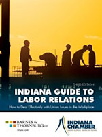 Indiana Guide to Labor Relations - 3rd Edition