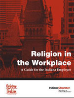 Religion in the Workplace: A Guide for the Indiana Employer